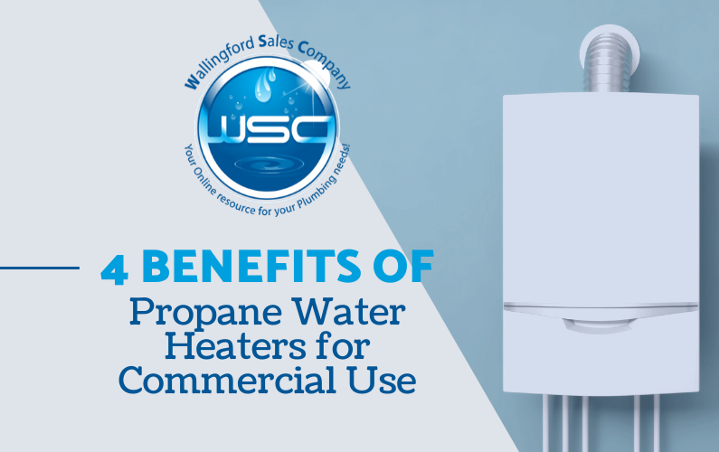 4 Benefits of Propane Water Heater for Commercial Use