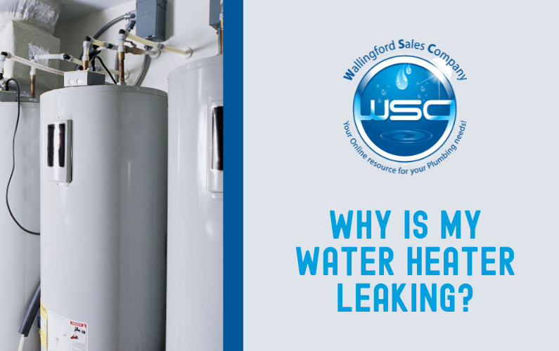 Why is My Water Heater Leaking?