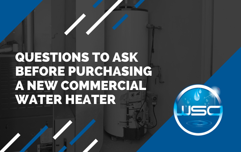 Questions to Ask Before Purchasing a New Commercial Water Heater