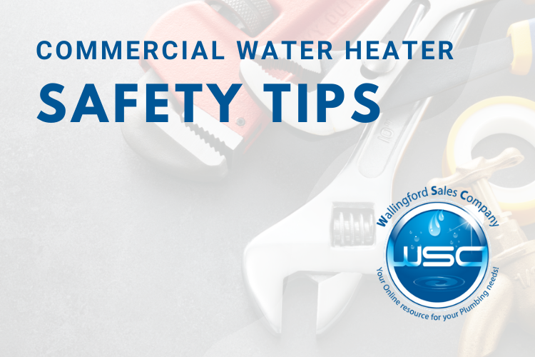 Commercial Water Heater Safety Tips