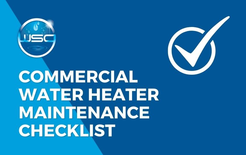 Commercial Water Heater Maintenance Checklist
